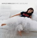 Music CD White Lilies Island by Natalie Imbruglia