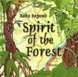 Music CD Spirit in the Forrest by Baka Beyond